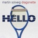Martin Solveig feat. Dragonette - Hello (Pat Farrell Remix)