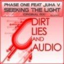Phase One feat. Juha V - Seeking The Light (Original Mix)