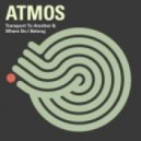 Atmos - Transport To Another