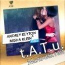 Tatu - Мальчик Гей (DJ Andrey Keyton & DJ Misha Klein Сensored Remix)