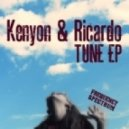Kenyon & Ricardo - Tune Ep (Jazzy (Re-Rendered))