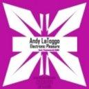 Andy LaToggo - Electronic Pleasure (Popmuschi Remix)