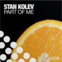 Stan Kolev - Part Of Me (Arthur Deep Midnight Dub)