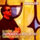 Dj Groove pres. Soulpreachers feat. Nicole Mitchell - Summer Dreams (The Deepshakerz Remix)