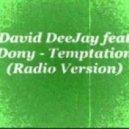 David Deejay feat. Dony - Change Your Heart (Radio Edit)