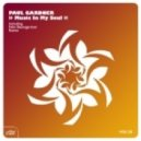 Paul Gardner - Music In My Soul (Original Club Mix)