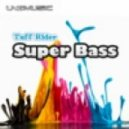 Tuff Rider - Super Bass (Die Hoerer Remix)