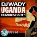DJ Wady - Uganda (Smilks Bedroom Mix)