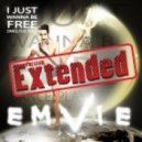 Emvie - I Just Wanna Be Free (Extended version)