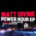 Matt Divine - Power Hour (KunterBunt Remix)