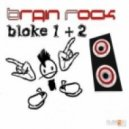 Brain Rock - Dreadlock (Club Mix)