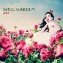Soul Garden - Wee (Unilevel Remix)