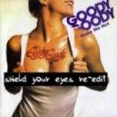 Montana Sextet ft Goody Goody - Make Me Hot (Shield Your Eyes Re-edit)