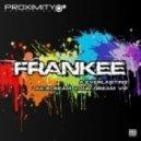 Frankee - Scream Your Dream VIP