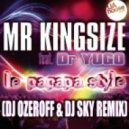 Mr Kingsize feat. Dr Yugo - Le Papapa Style (Dj Ozeroff & Dj Sky Remix)