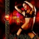 DJ Pradaa - Summer Fusion 2011