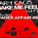 Gary Caos feat Maya - You Make Me Feel (Mighty Real) (Spades Affair Remix)