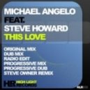 Michael Angelo feat. Steve Howard - This Love (Progressive Dub Mix)