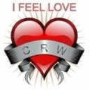 CRW - I Feel Love (Steve Hill vs. Technikal Remix)
