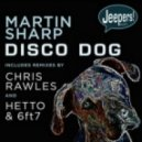 Martin Sharp - Disco Dog (Dub Disco Mix)