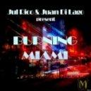 Juan Di Lago & Jul Rico - Burning Miami (Original Mix)