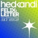 Felix Leiter - Sky High feat. Marcella Woods (Abel Ramos Newcastle With Love Remix)
