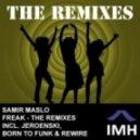 Samir Maslo - Freak (ReWire Remix)