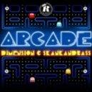 Dimension & Skankandbass - Arcade
