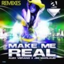 Alex Verano, Jim Marlaud - Make Me Real (Superball Remix)
