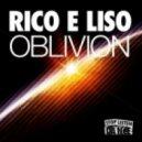 Rico & Liso - Oblivion (Evil Riso Remix)