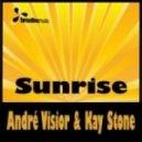 Andre Visior & Kay Stone - Sunrise (Ronski Speed Remix)