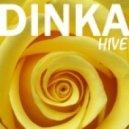 Dinka - Hive (Original Mix)