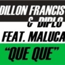 Diplo & Dillon Francis - Que Que (Alvaro remix)