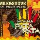 Milk & Sugar feat. Miriam Makeba - Hi-a Ma (Pata Pata) (Muzzaik Remix)
