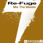 Re-Fuge - Mix The Master (Club Mix)