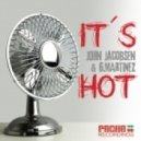 John Jacobsen, G.Martinez - Its Hot (Original Mix)