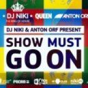 Queen - Show Must Go On (Dj NIKI & Dj Anton Orf Remix)