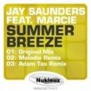 Jay Saunders feat. Marcie - Summer Breeze (Melodia Remix)