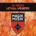 Tiesto - Lethal Industry (Van Toth Bootleg)