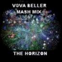 Danny Freakazoid & Strobe Vs.Da Fresh & Alex Millenium - The Horizon (Dj Vova Beller Mash Mix)