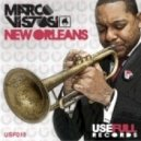 Marco Vistosi - New Orleans (Original Mix)