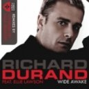 Richard Durand feat. Ellie Lawson - Wide Awake