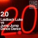 Jump Jump Dance vs Laidback Luke - 2.0 (Christian Luke Remix)