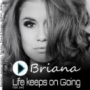 Briana - Life keeps on Going (Molka Remix)