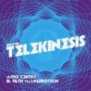 Telekinesis - The Centre