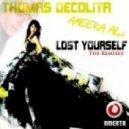 Thomas DeColita & Ameera - Lost Yourself (Johan Ekman Remix)