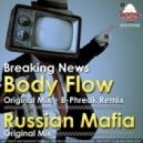 Breaking News - Body Flow (Original Mix by B-Phreak)