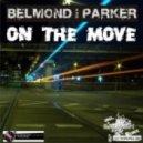 Belmond & Parker vs.Whitney - With Somebody On The Move 2k11 (Splash Bootleg Mix)