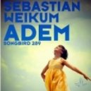 Sebastian Weikum - Adem (Club Mix)