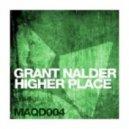 Grant Nalder - Higher Place (Original Mix)